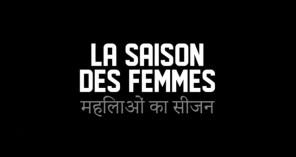 la saison des femmes, Inde