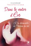 Eve, Sylvie Bérubé, Véga