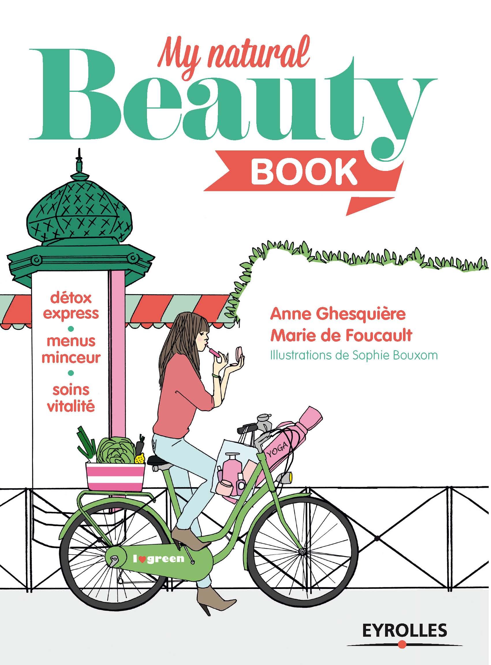 My natural beauty book, Anne Ghesquiere, femininbio