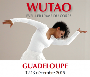 Wutao stage Guadeloupe